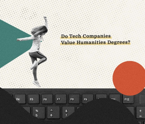 Do Tech Companies Value Humanities Degrees?
