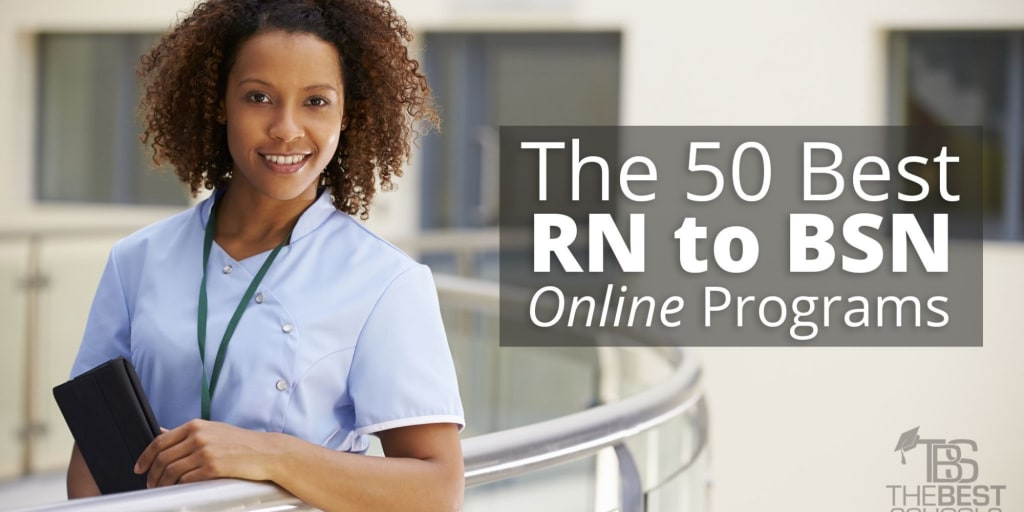 The 50 Best Online RN to BSN Programs | TheBestSchools org