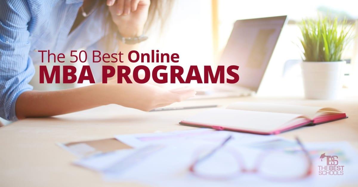 The 50 Best Online MBA Programs | TheBestSchools org