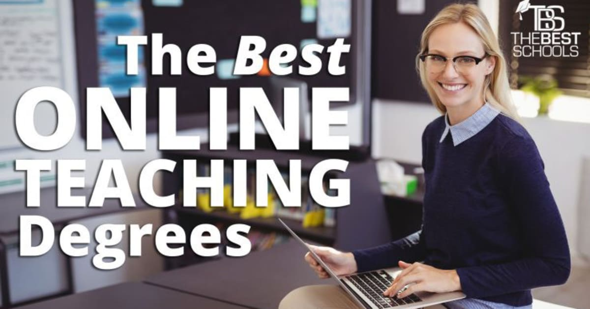 The Best Online Teaching Degrees   TheBestSchools org