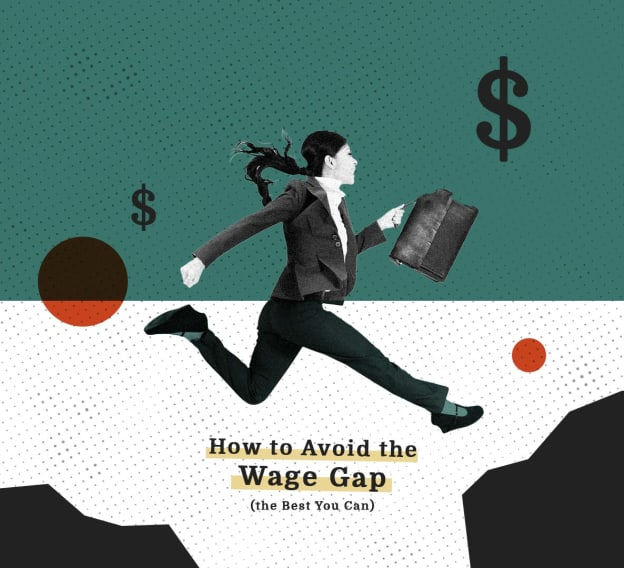 How to Avoid the Wage Gap (the Best You Can)