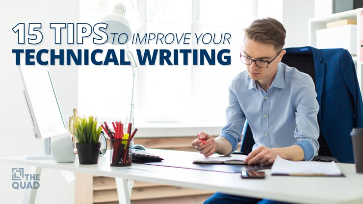 15 Tips to Improve Your Technical Writing | The Quad Magazine