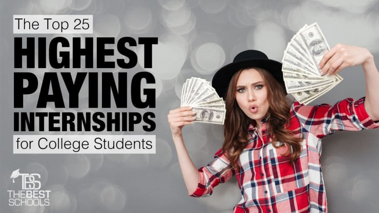 The Top 25 Highest Paying Internships for College Students