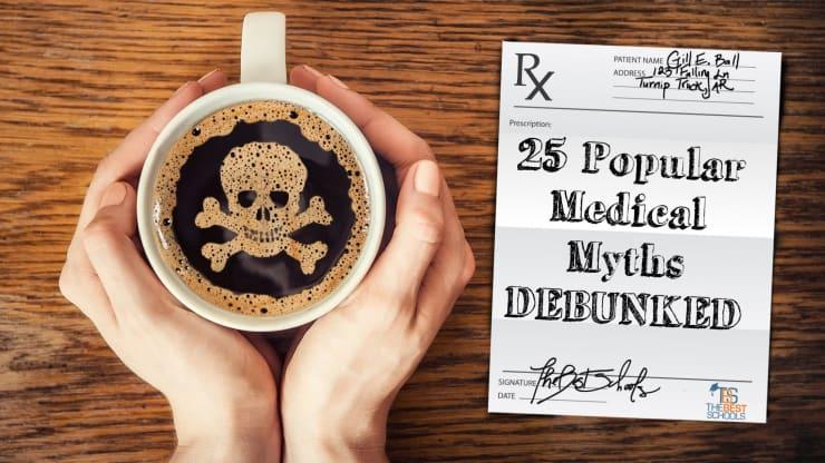 25 Popular Medical Myths Debunked The Quad Magazine