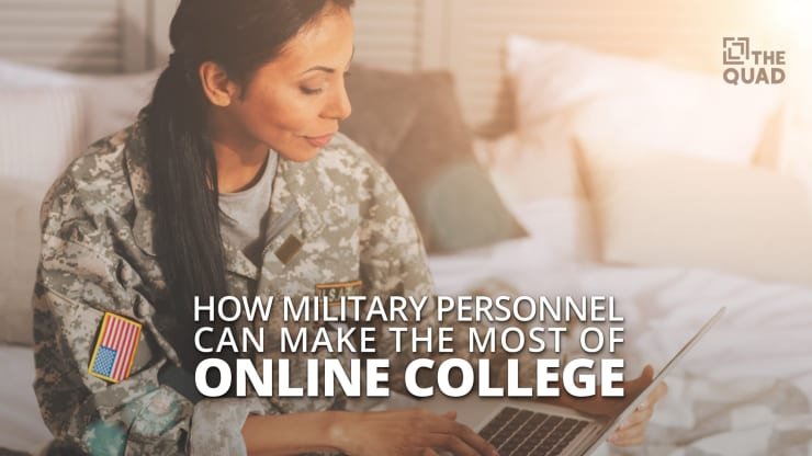 How Military Personnel Can Make the Most of Online College