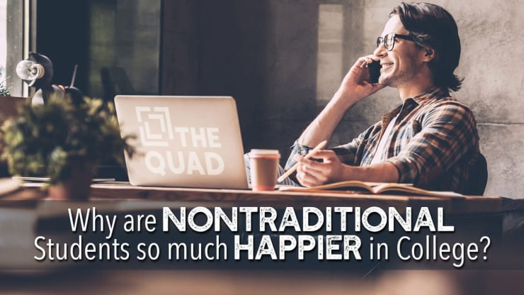 Why Are Nontraditional Students So Much Happier in College? | The