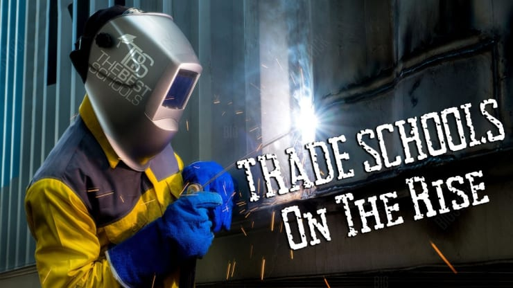 Trade Schools On The Rise The Quad Magazine