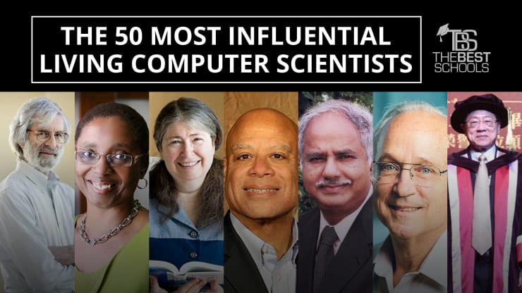 The 50 Most Influential Living Computer Scientists