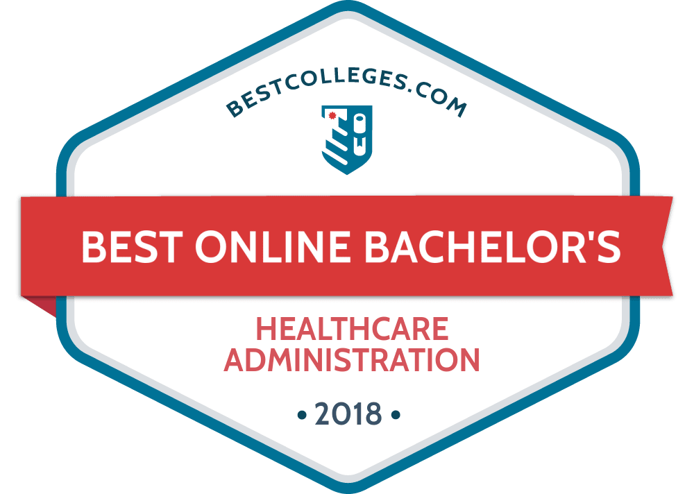 Best Online Bachelor S In Healthcare Administration Programs Of 2018