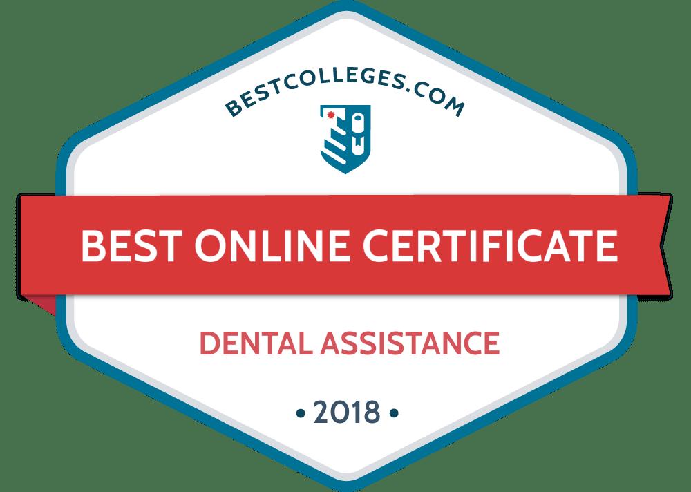 The Best Online Dental Assistant Programs Of 2018 Bestcollegescom