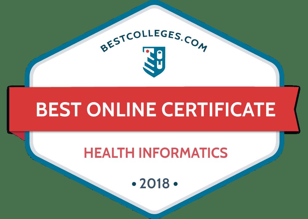 Best Online Graduate Certificate In Health Informatics Programs For 2018