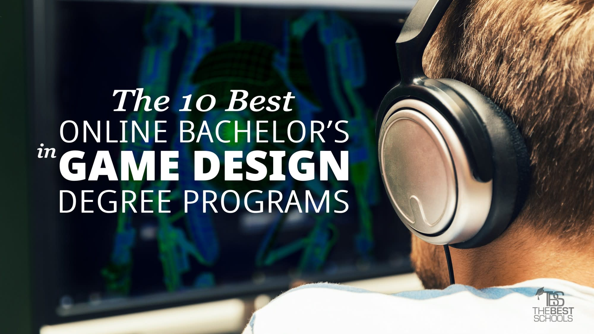 The 10 Best Online Bachelor's in Video Game Design Degree