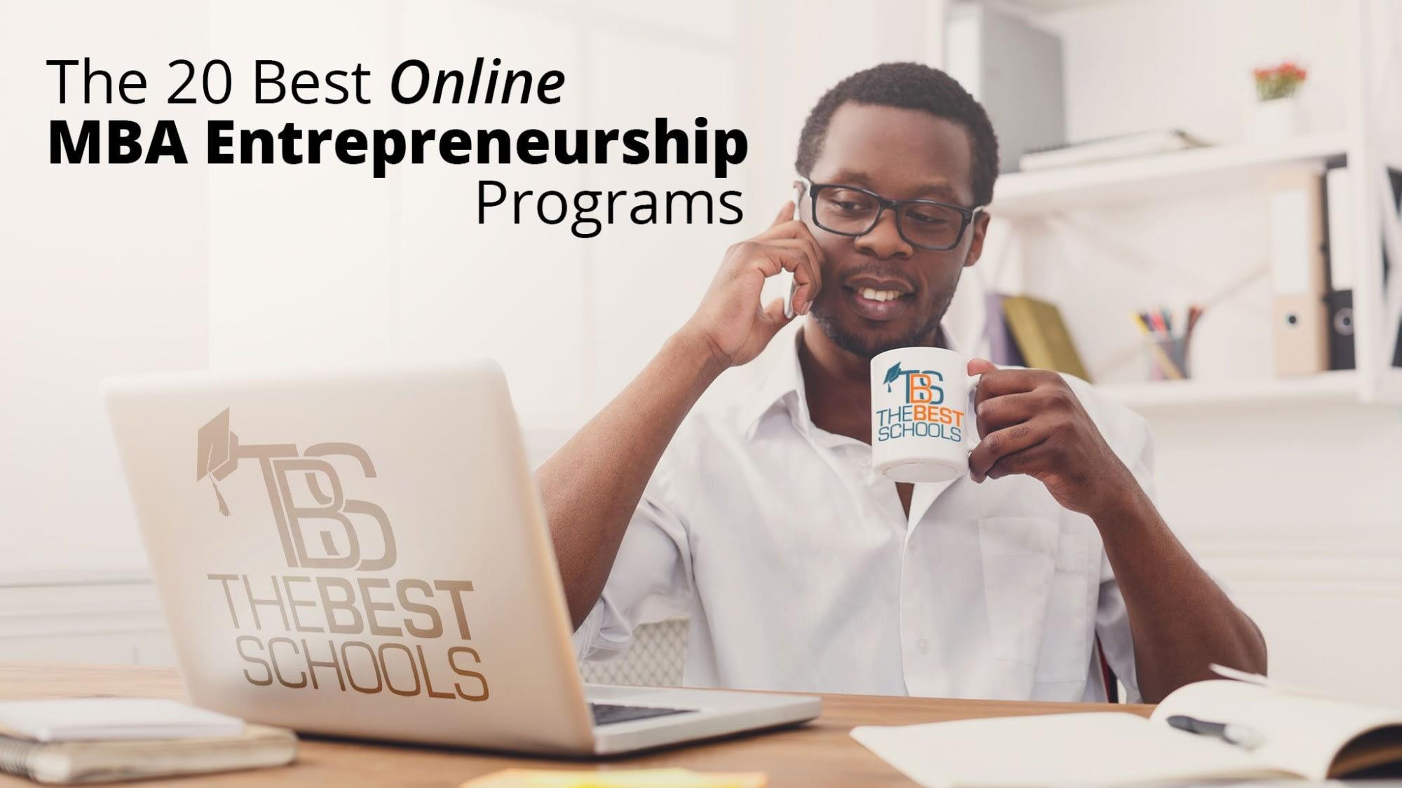 The Best Online MBA in Entrepreneurship Programs
