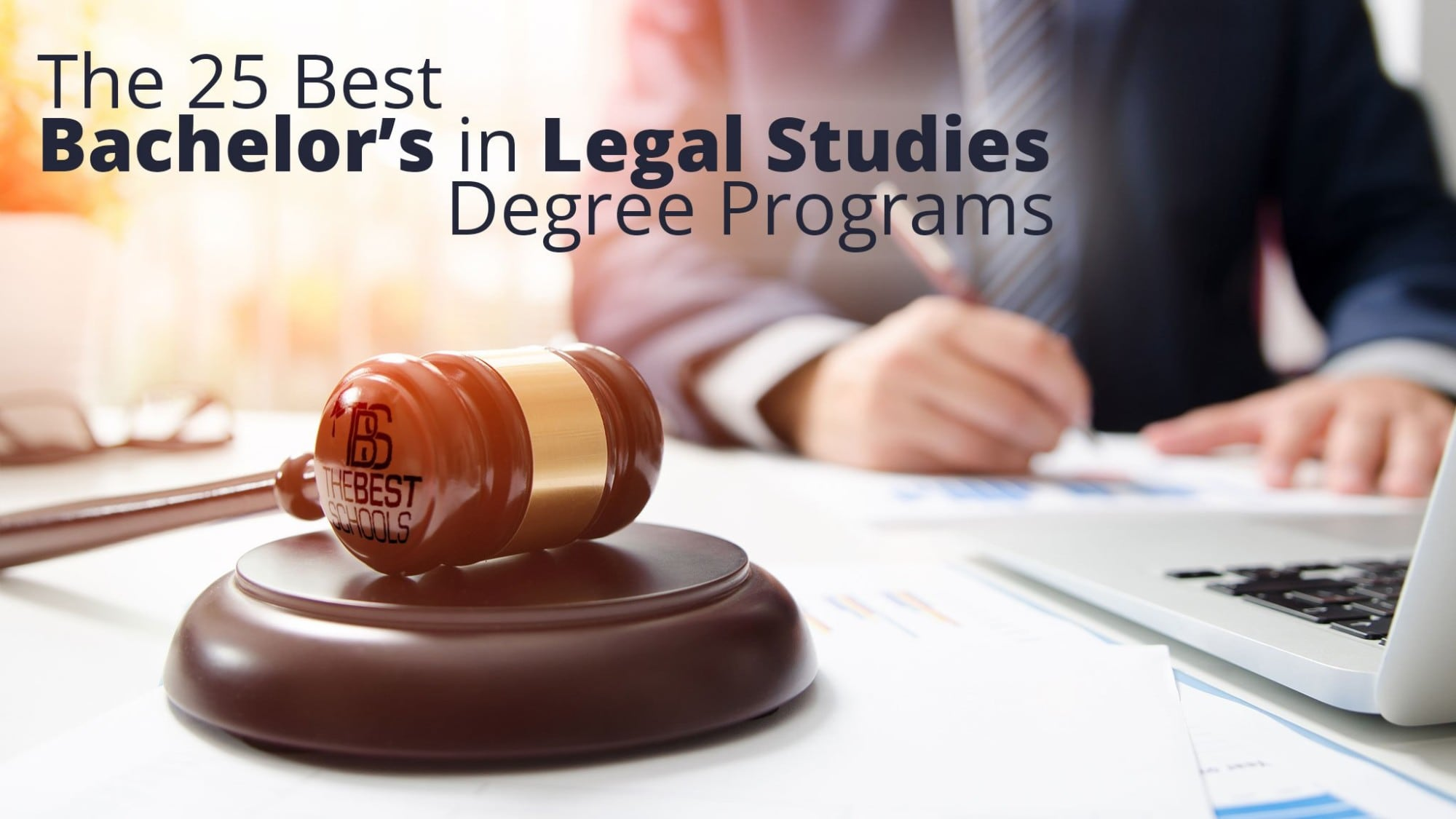 The 25 Best Bachelor's in Legal Studies Degree Programs