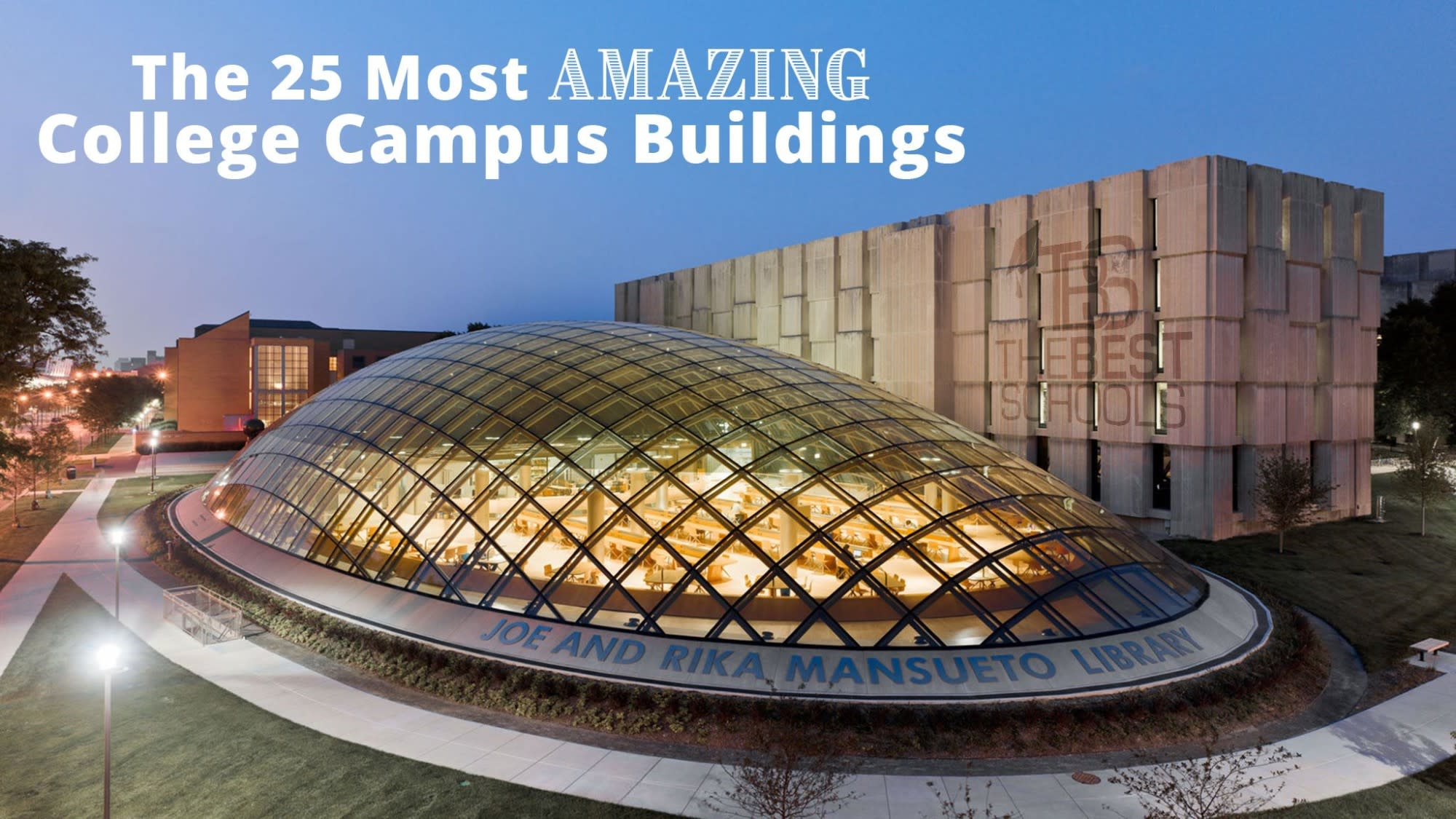 The 25 Most Amazing College Campus Buildings | TheBestSchools.org