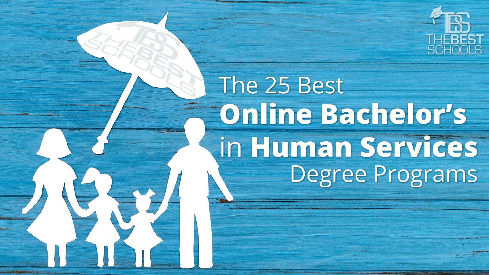 The 25 Best Online Bachelor's in Human Services Degree
