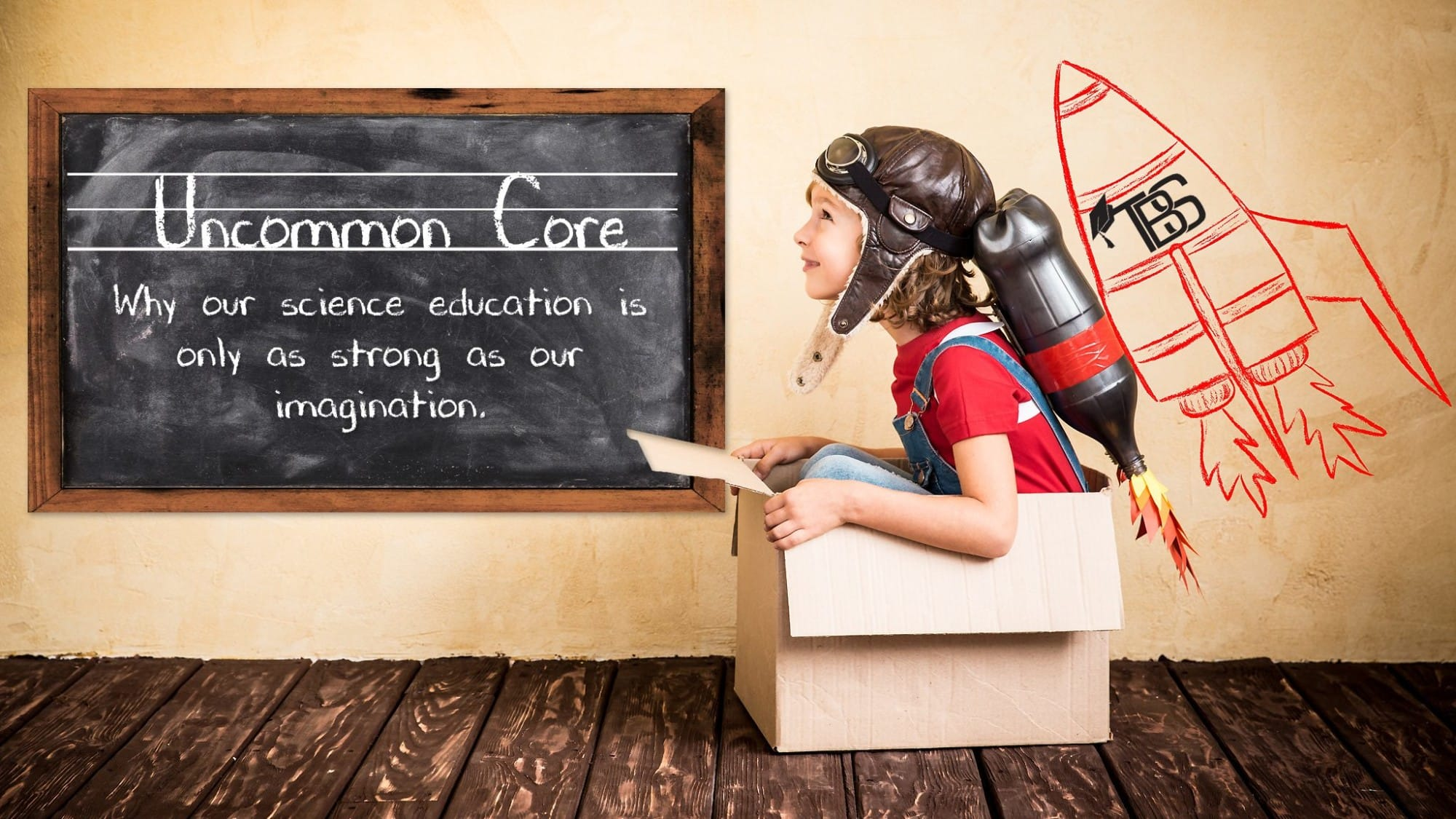 Uncommon Core: Science is only as powerful as imagination