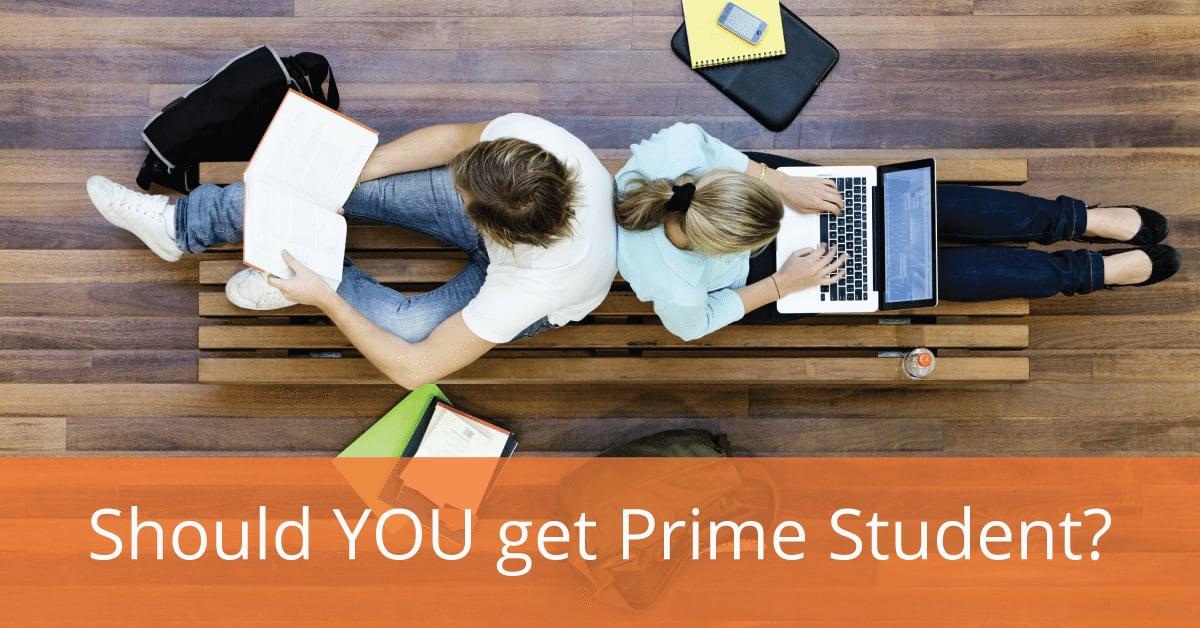 Amazon Prime Student: 7 Reasons It's a Good Idea