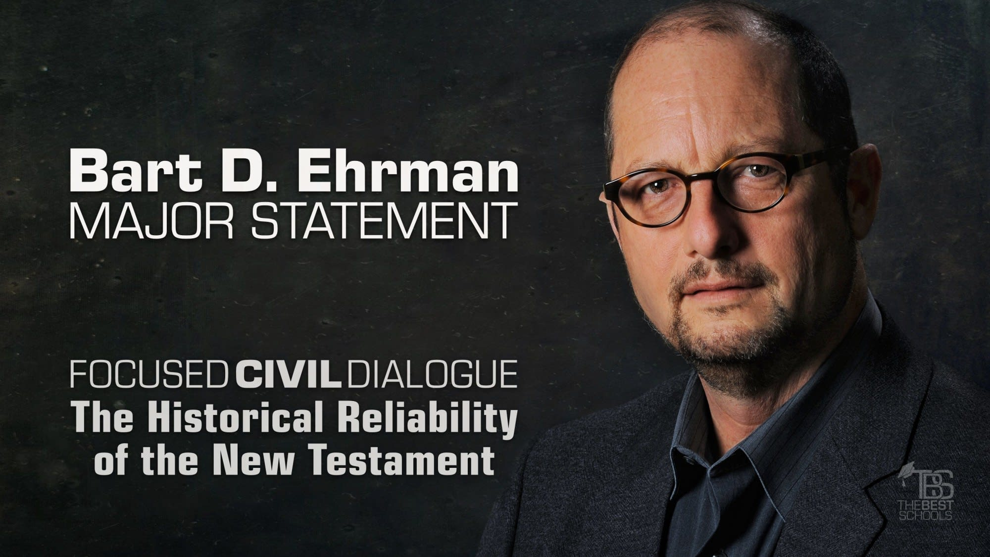 Ehrman's Statement: The New Testament Gospels Are