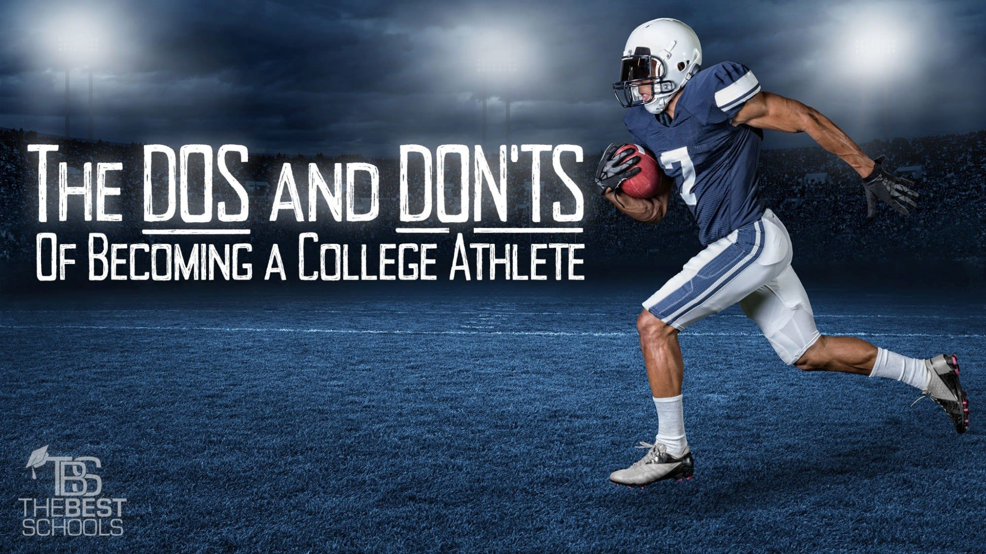 The Dos & Don'ts of Becoming a College Athlete | The Quad