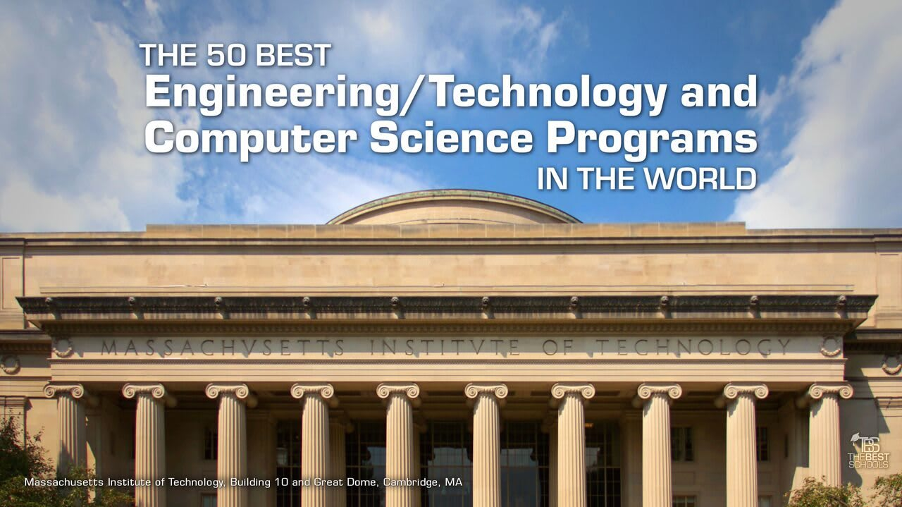 Top 10 Best Colleges For Students With >> The 50 Best Engineering Technology Programs In The World