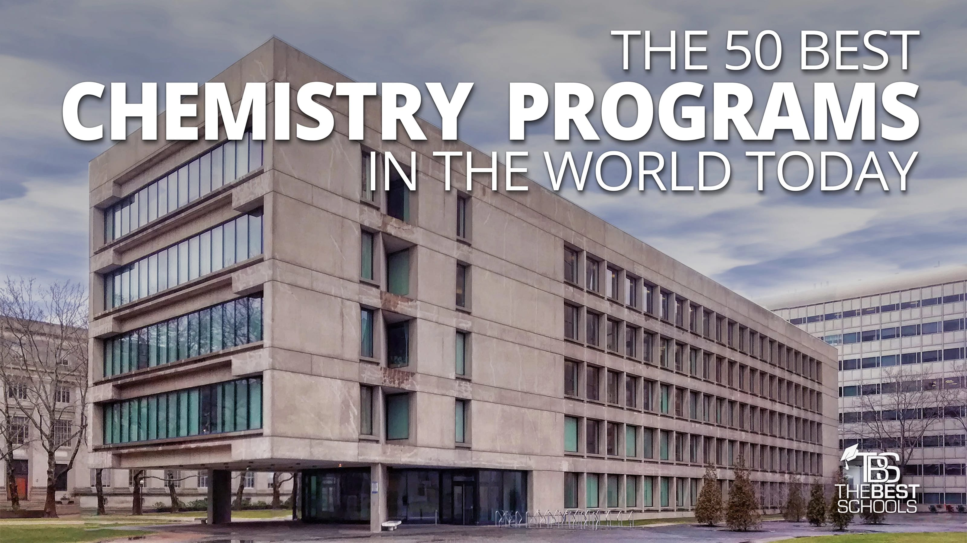 The 50 Best Chemistry Programs in the World Today | TheBestSchools org