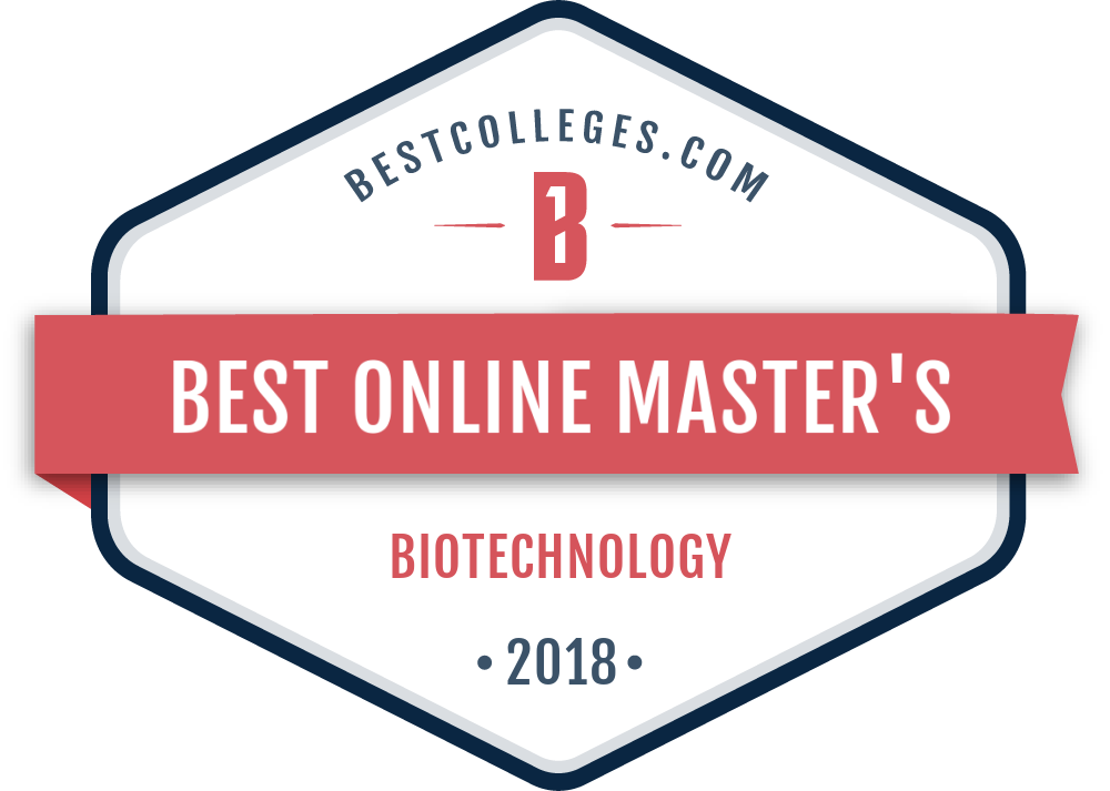 The Best Online Masters In Biotechnology Programs For 2018
