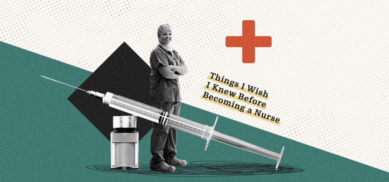 Things I Wish I Knew Before Becoming a Nurse