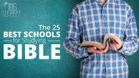 The 25 Best Schools for Studying Bible