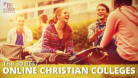The 30 Best Online Christian Colleges