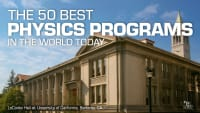 The 50 Best Physics Schools in the World Today