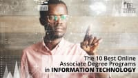 The 10 Best Online Associate Degree Programs in Information Technology