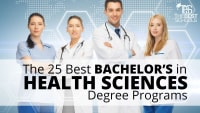 The 25 Best Bachelor's in Health Sciences Degree Programs