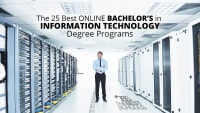 The 25 Best Online Bachelor's in Information Technology Degree Programs