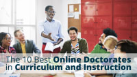 The 10 Best Online Doctorate in Curriculum and Instruction Programs