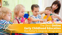 The Best Online Early Childhood Education Bachelor's Degree Programs