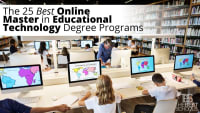 The 25 Best Online Master in Educational Technology Degree Programs