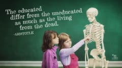 "Image #60: ""The educated differ from the uneducated as much as the living from the dead.""Aristotle Quote"