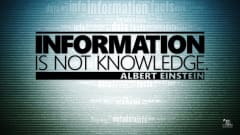 "Image #46: ""Information is not knowledge.""Albert Einstein Quote"