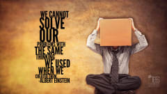 "Image #25: ""We cannot solve our problems with the same thinking we used when we created them.""—Albert EinsteinAlbert Einstein Quote"