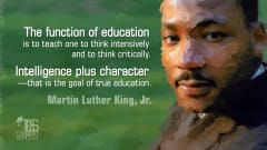 "Image #34: ""The function of education is to teach one to think intensively and to think critically. Intelligence plus character—that is the goal of true education.""—Martin Luther King, Jr.Martin Luther King, Jr. Quote"