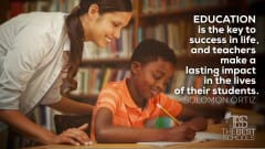 "Image #57: ""Education is the key to success in life, and teachers make a lasting impact in the lives of their students.""Solomon Ortiz Quote"