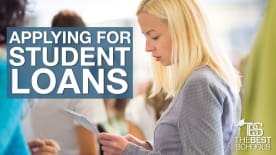 What Every Student Should Know About …Applying for Student Loans