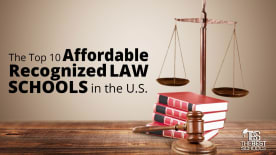 The TOp 10 Affordable Recognized Law Schools in the U.S.