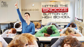 Hitting the Snooze Button on High School