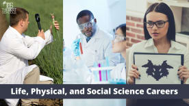 Life, Physical, and Social Sciences Careers