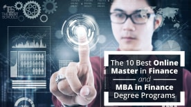 The 10 Best Online Master in Finance and MBA in Finance Degree Programs