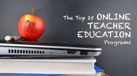 The Top 25 Online Teacher Education Programs