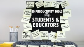 10 Productivity Tools for Students & Educators