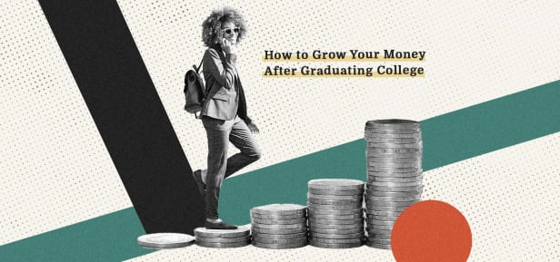 How to Grow Your Money After Graduating College